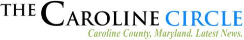 The Caroline Circle – Caroline County Maryland