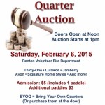 "Quarter Auction to benefit Caroline Optimist Club where we ""Bring out the Best in Kids"".  Saturday Feb 6th from 1-4pm at Denton Fire Hall."