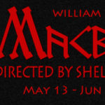 SHORE SHAKESPEARE ANNOUNCES MACBETH TOUR May 13 – Jun 11 including both leads, Greg Minahan and Avra Sullivan also John and Jane Terebey, Andrew Mimms, and  Adam Brome.