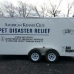 AKC PET DISASTER RELIEF ROLLS OUT MOBILE HELP FOR CAROLINE COUNTY PETS