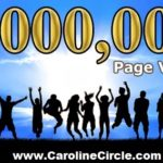 The Caroline Circle is Celebrating 1 Million Page Views since Feb 1, 2014