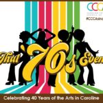 The Caroline County Council of Arts Turns 40.